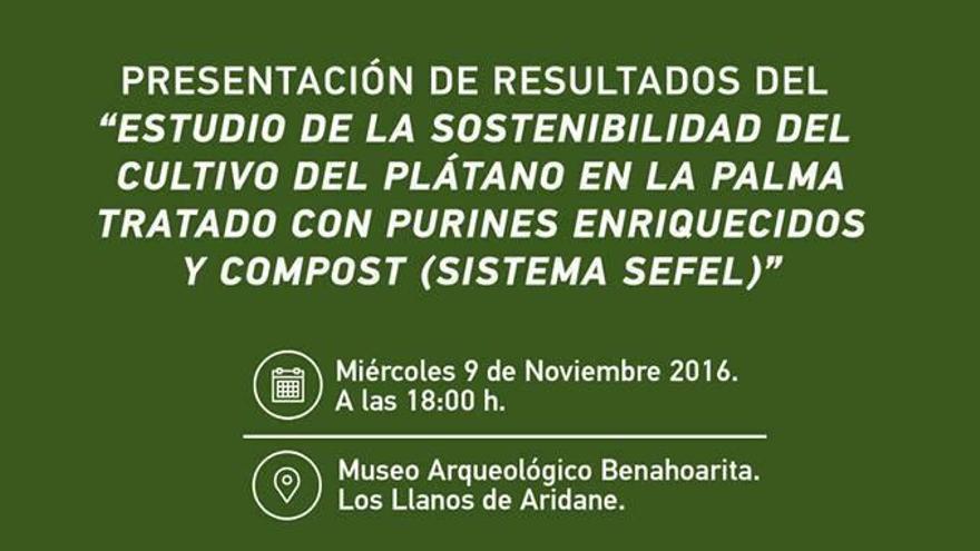 Cartel del acto de presentación del estudio de la sostenibilidad del cultivo de plátanos en la isla de La Palma.