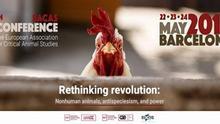 Repensando la revolución: llega a Barcelona el VI Congreso de la Asociación Europea de Estudios Críticos Animales