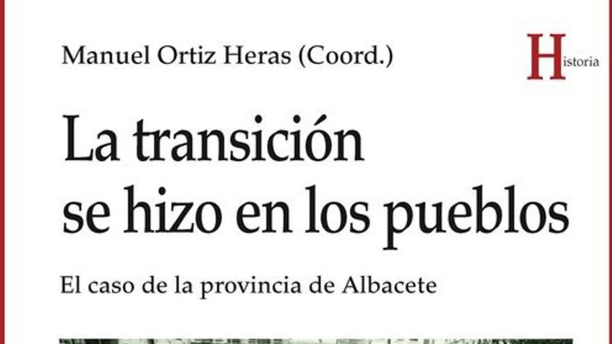 'La transición se hizo en los pueblos'