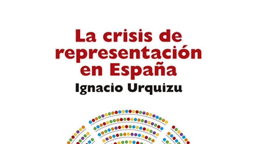Portada del libro 'La crisis de representación en Esapaña'.