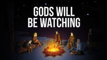 Gods-Will-Be-Watching