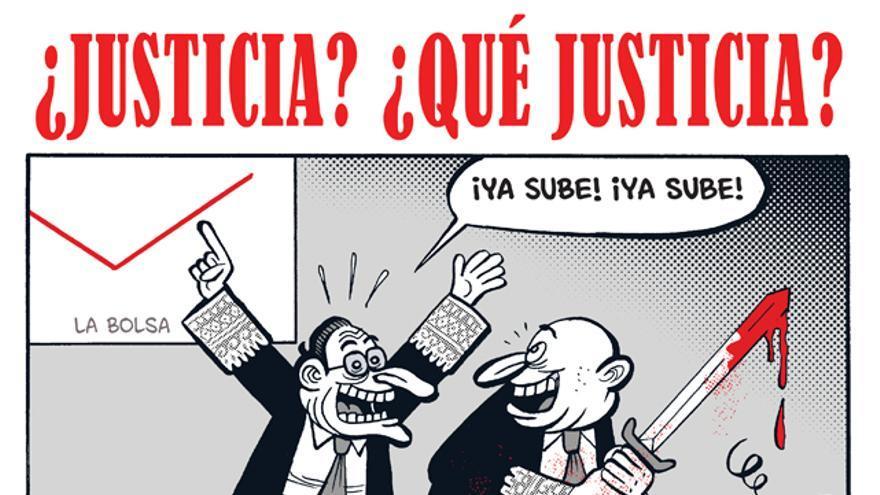 ¿Justicia? ¿Qué Justicia?