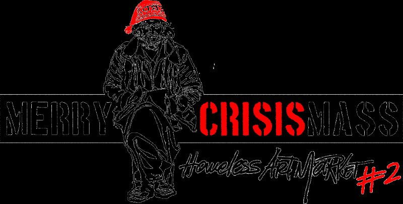 MERRY CRISISMASS, Homeless Art Market #2