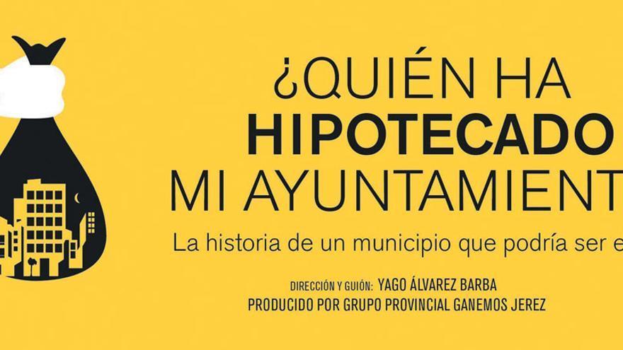 Documental '¿Quién ha hipotecado mi Ayuntamiento?'.