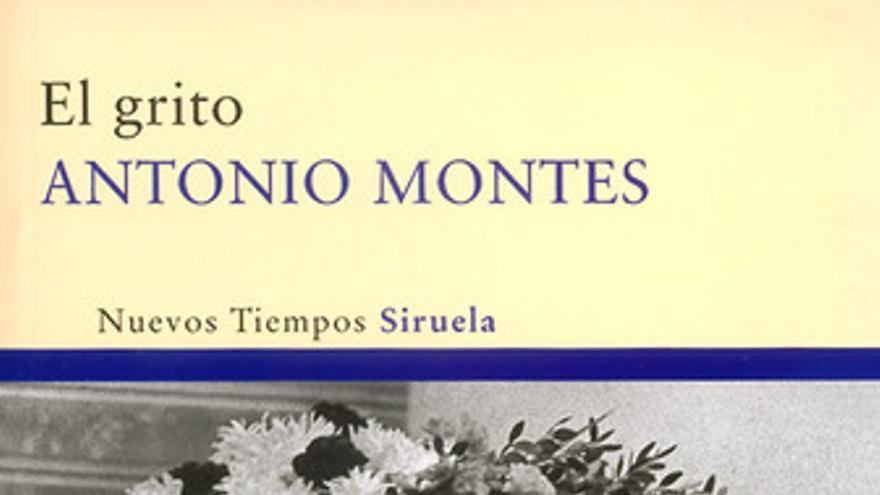 El Grito novela de Antonio Montes