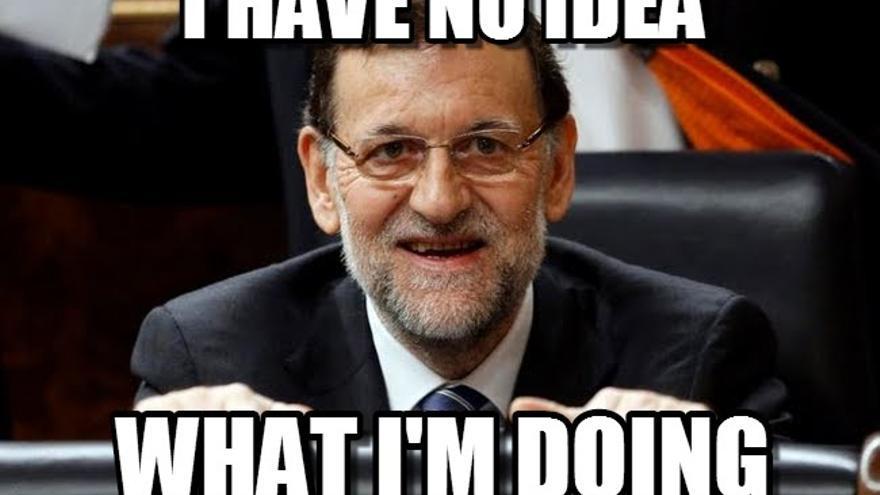 """Un meme de Rajoy: """"No tengo ni idea de lo que estoy haciendo"""""""