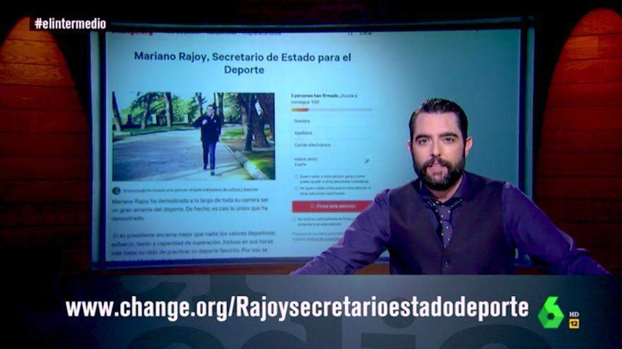 El Intermedio pide firmas para nombrar a Rajoy secretario de Estado para el Deporte