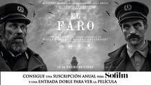 Consigue entradas para disfrutar de la película El Faro y una suscripción anual a la revista Sofilm