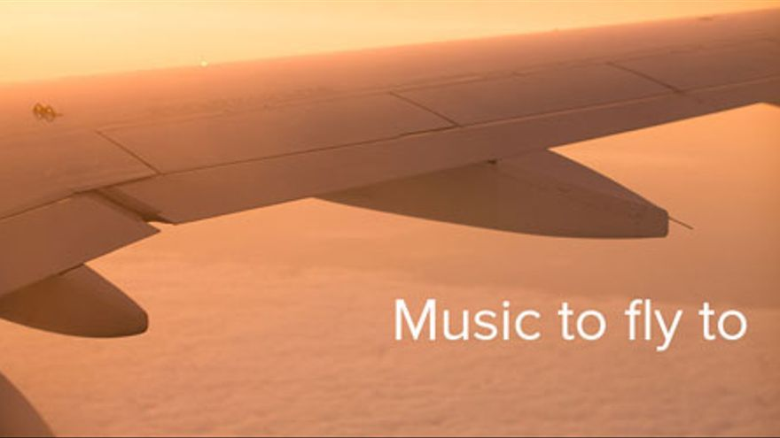 Calming Music To Fly To