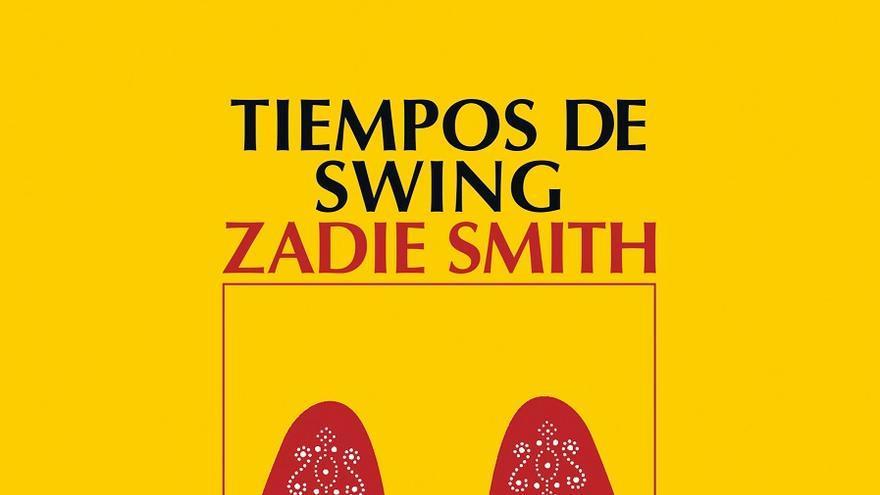 Swing Time, de Zadie Smith: el baile inacabado de la clase obrera
