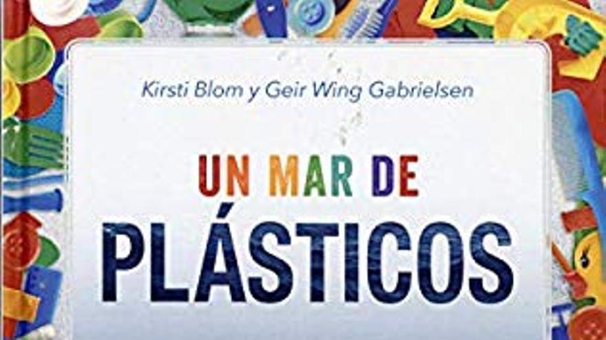 Un mar de plásticos.