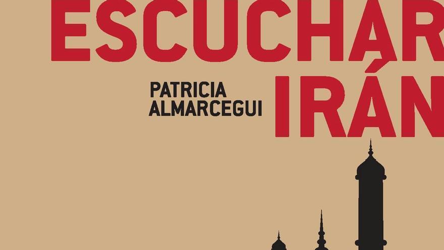 """Portada del libro 'Escuchar Irán"""" de Patricia Almarcegui"""