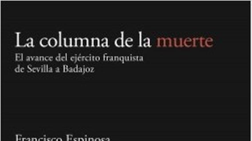 'La columna de la muerte', de Francisco Espinosa Maestre.