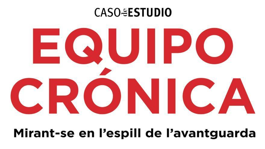Exposició 'Equipo Crónica'