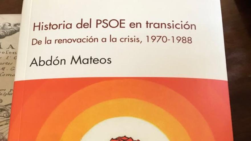 Abdon Mateos presenta este jueves su libro 'Historia del PSOE en transición'.