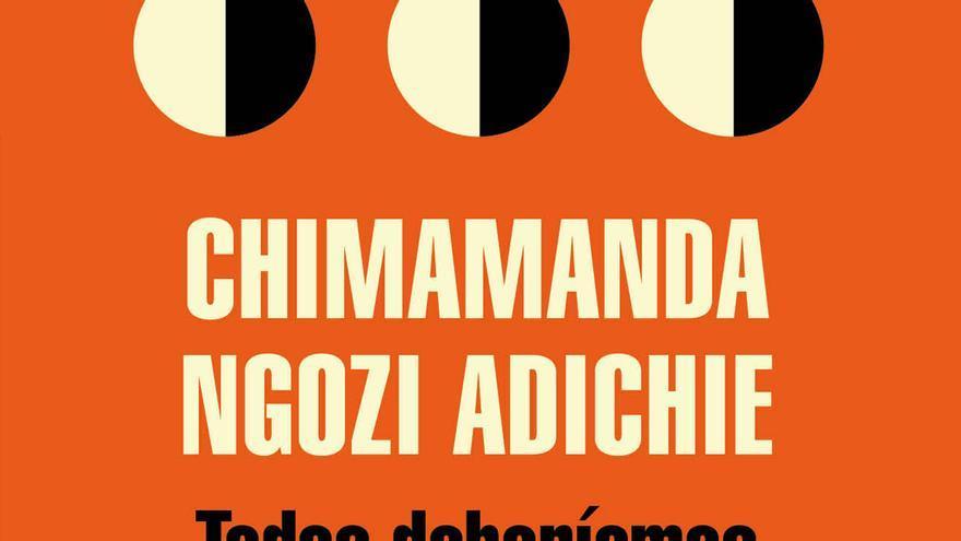 Portada del libro 'Todos deberíamos ser feministas', de Chimamanda Ngozi Adichie.