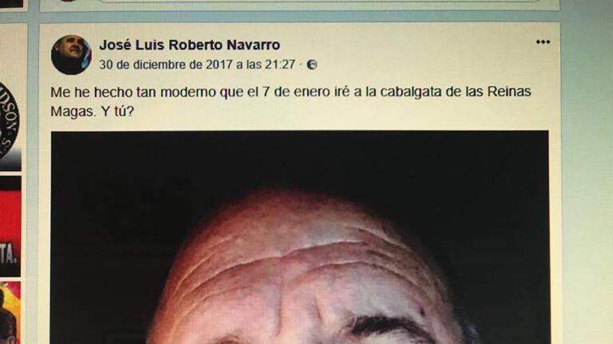 El dirigente de España 2.000, José Luis Roberto, anuncia en su perfil de Facebook que asistirá a la cabalgata