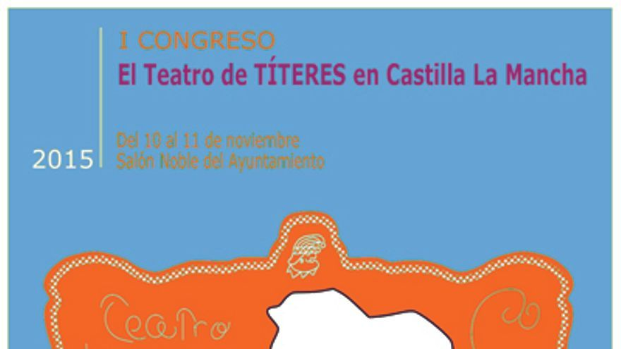Cartel del I Congreso de Teatro de Títeres de Castilla-La Mancha