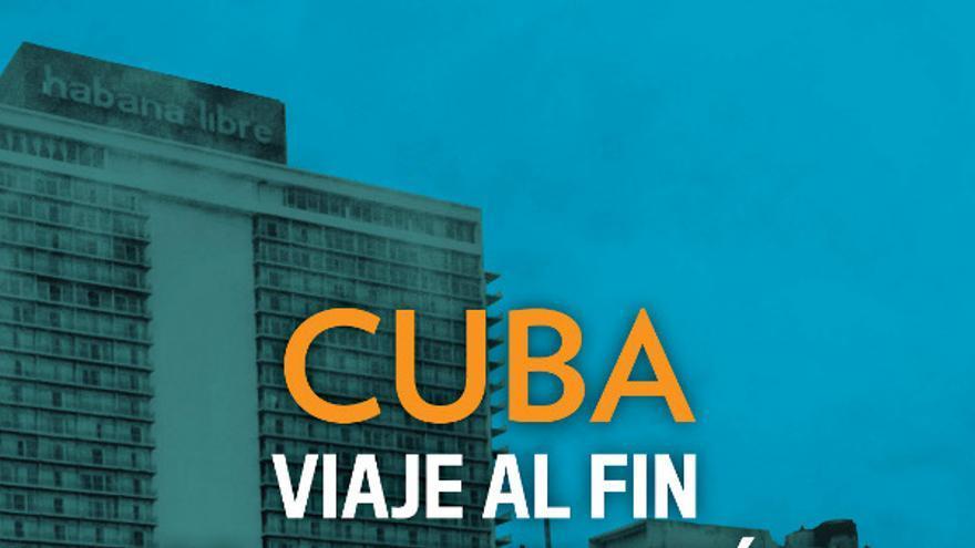 Portada del libro Cuba: viaje al fin de la revolución