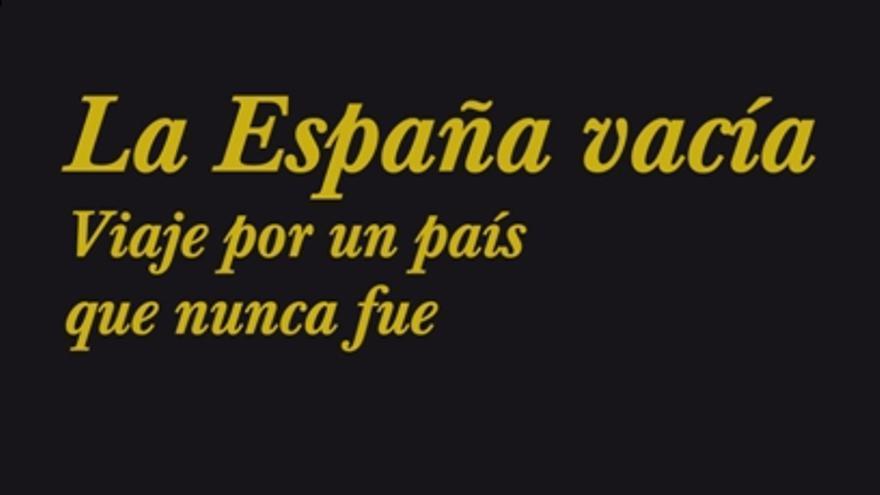Portada de La España Vacía