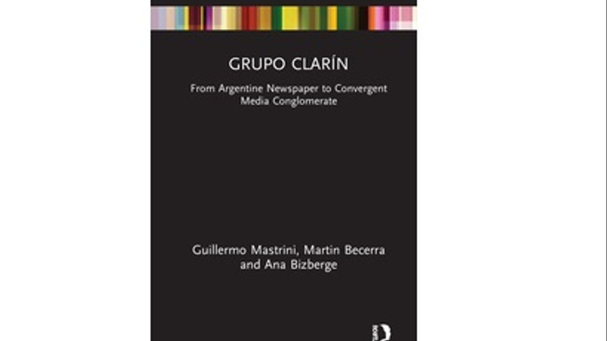 Grupo Clarin. From Argentine Newspaper to Convergente Media Conglomerate