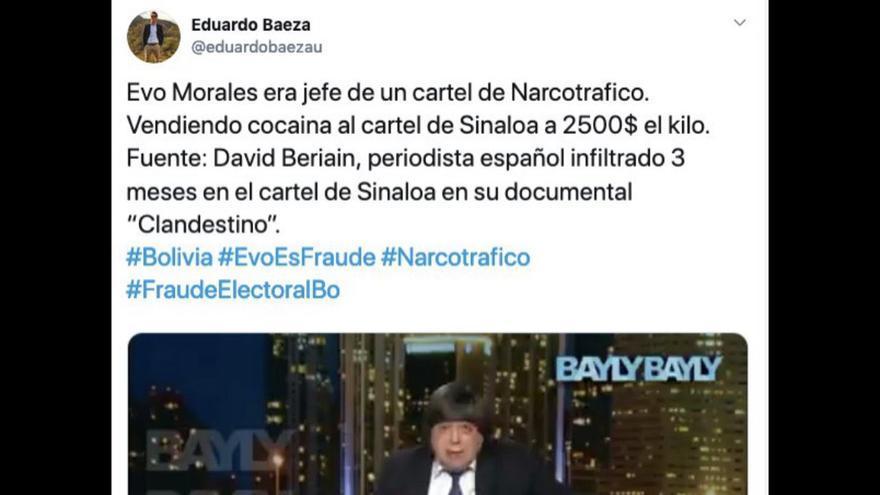 Tuit de Eduardo Baeza que reproduce información falsa sobre las conexiones de Evo Morales con el narcotráfico, compartido unas 13.500 veces.