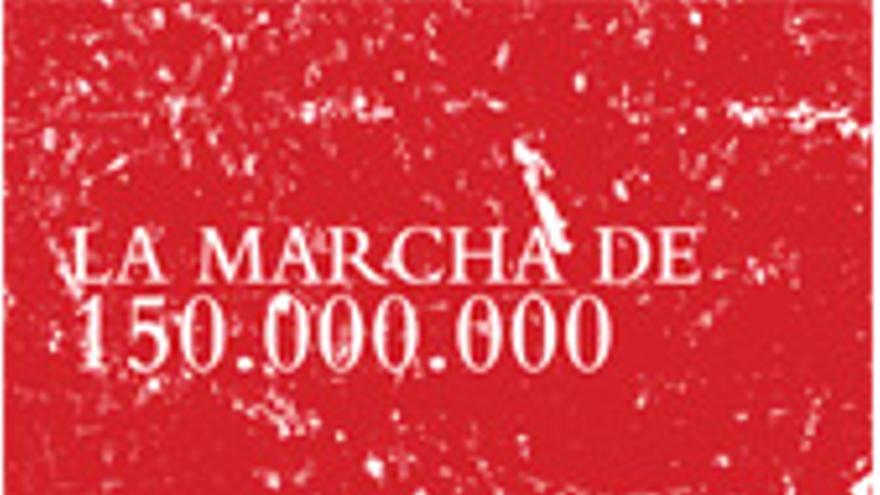 La marcha de los 150.000.000 (Delirio)