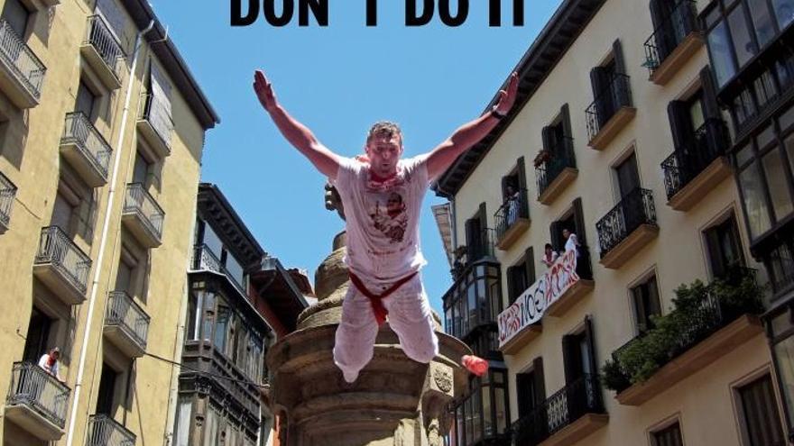 La campaña realizada por el Ayuntamiento de Pamplona en 2012 contra este tipo de saltos.