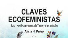 """Ecofeminismo contra la """"dominación exigida y enseñada"""" de la naturaleza"""