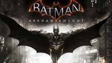 Batman: Arkham Knight - Avance PC, PS4, Xbox One