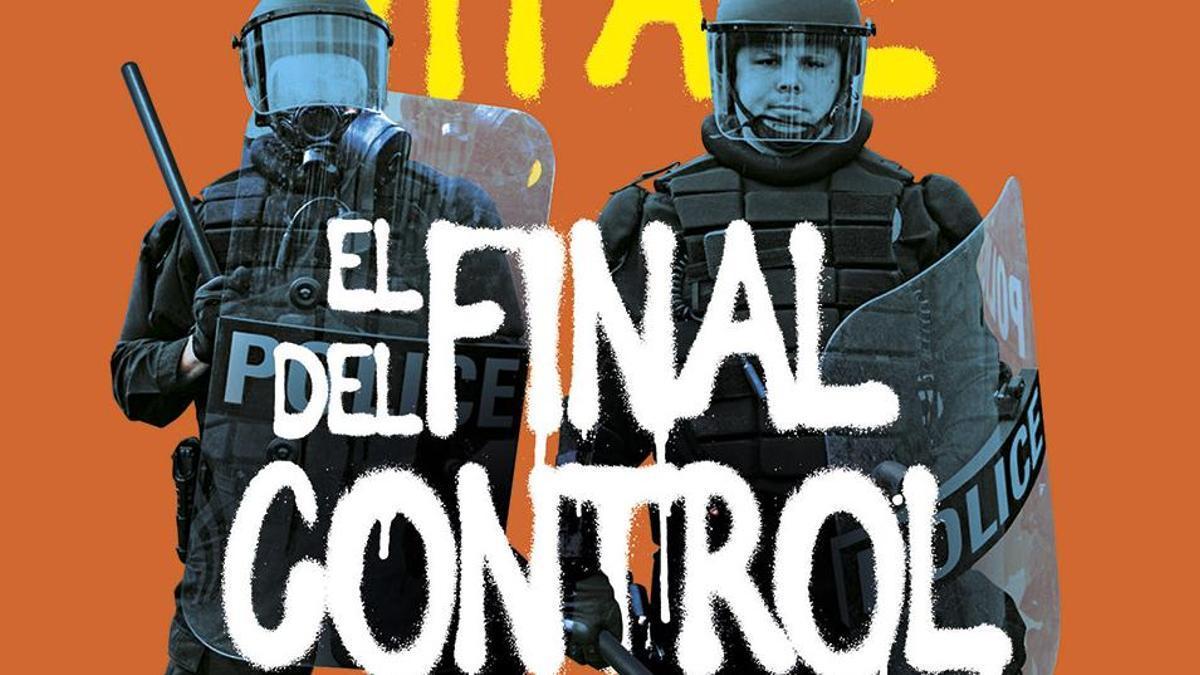 Portada del libro 'El final del control policial'