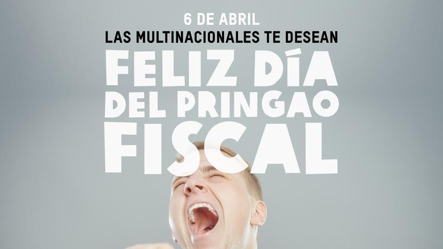 Día del Pringao Fiscal. Imagen de campaña de Oxfam Intermón
