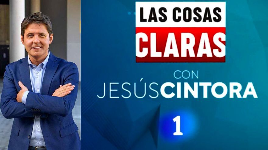 'Las cosas claras' de Jesús Cintora