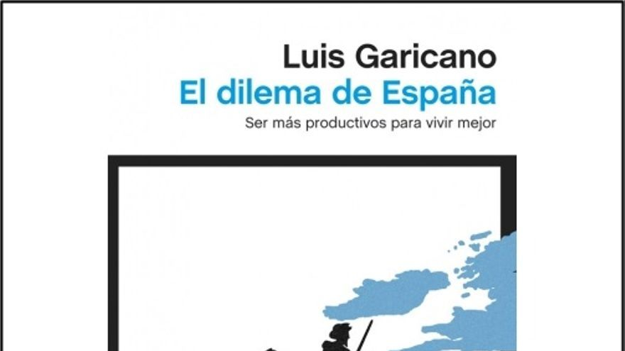 el dilema de españa, Garicano