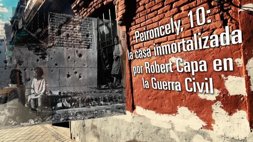 Peironcely 10: la casa inmortalizada por Robert Capa en la Guerra Civil