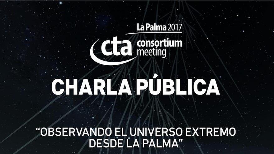 Cartel de la charla de divulgación titulada 'Observando el Universo Extremo desde La Palma'.