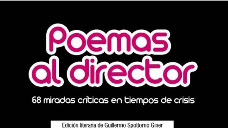 """Libro """"Poemas al director. 68 miradas críticas en tiempos de crisis"""""""