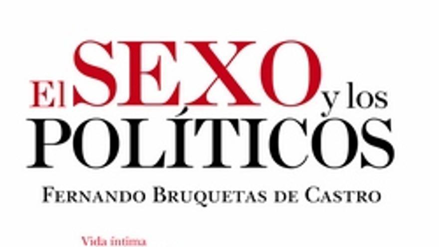 """Portada de """"El sexo y los políticos"""""""