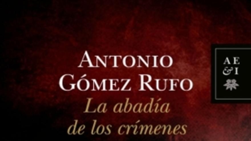 Antonio Gómez Rufo se adentra en 'La abadía de los crímenes'