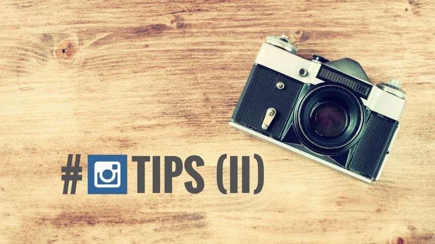 Instagram Tips II
