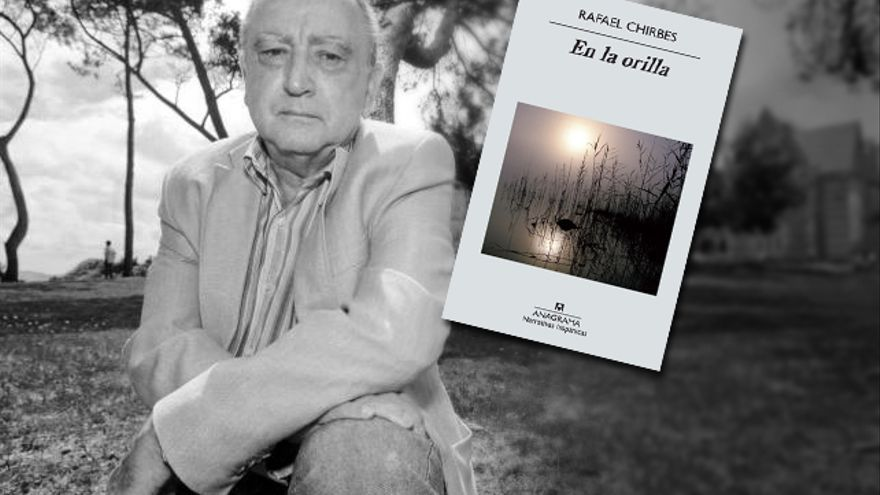 'En la orilla' de Rafael Chirbes. Anagrama