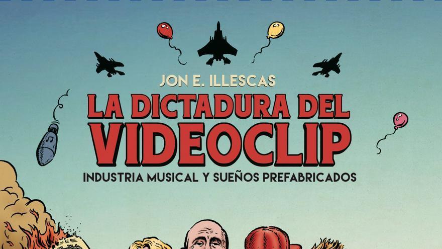 La dictadura del videoclip - Portada Libro