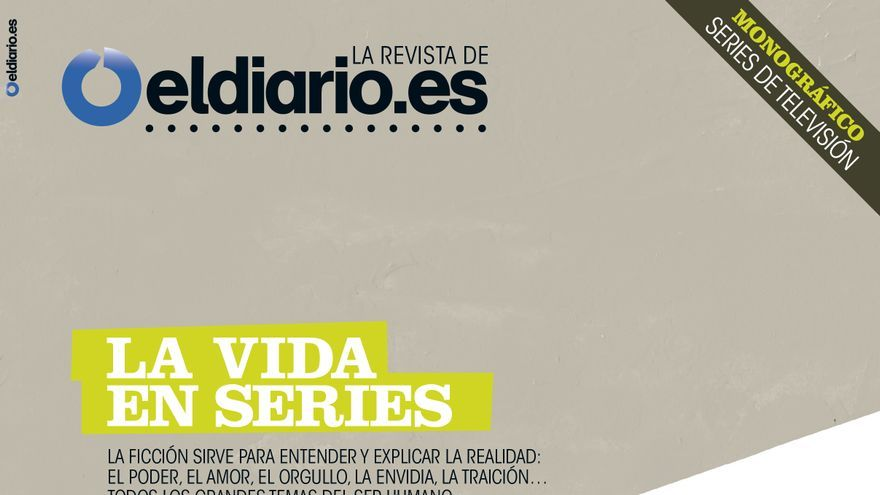 Portada de 'La vida en series', la nueva revista de eldiario.es