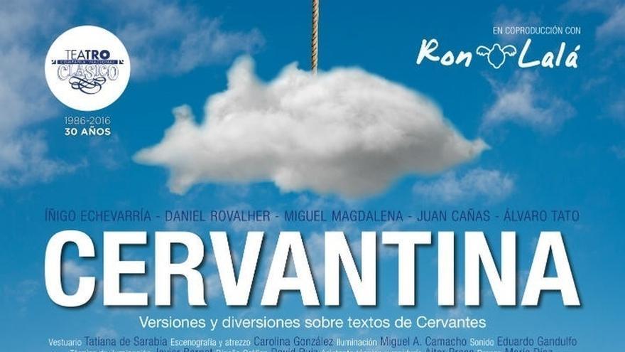 El Lope de Vega acoge desde este jueves 'Cervantina', de la Compañía Nacional de Teatro Clásico y Ron Lalá