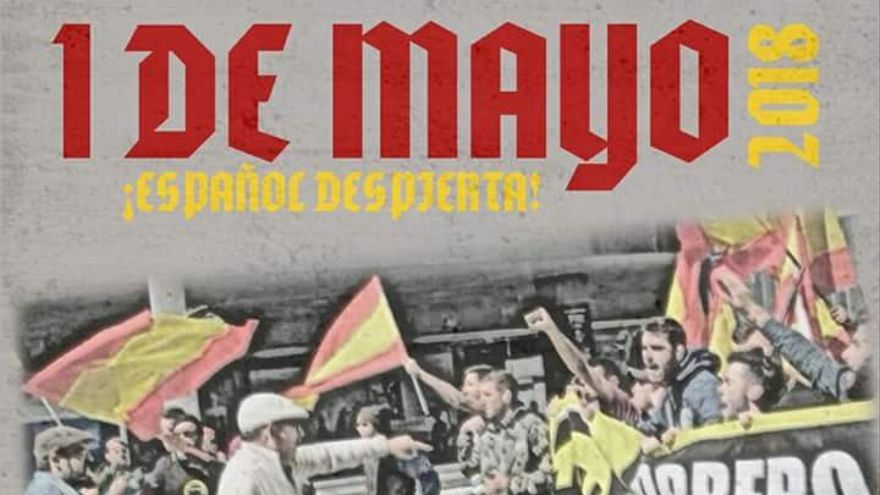 Cartel del grupo de extrema derecha Lo Nuestro que convoca el Primero de Mayo en Elche.