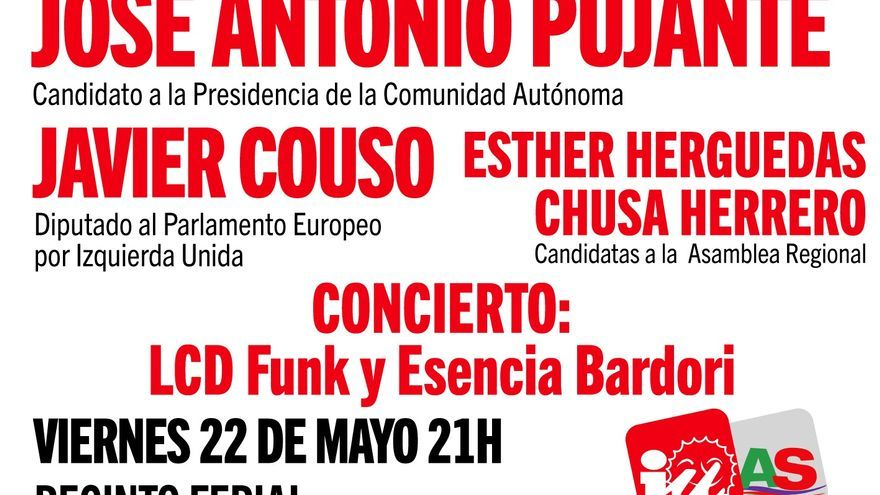 Cartel de la fiesta-mitin que pondrá fin a la campaña de Ganar la Región de Murcia