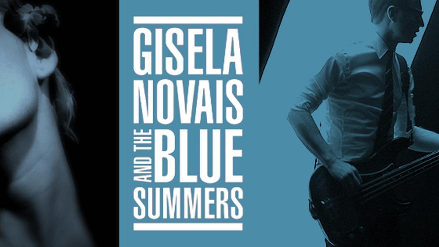 Gisela Novais & The Blue Summers vuelven a los escenarios el próximo día 3 de junio en La Estación - Gran Teatro Príncipe Pío