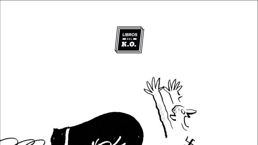 Portada del libro '¿Está bien pegar a un nazi?' de Libros del K.O.