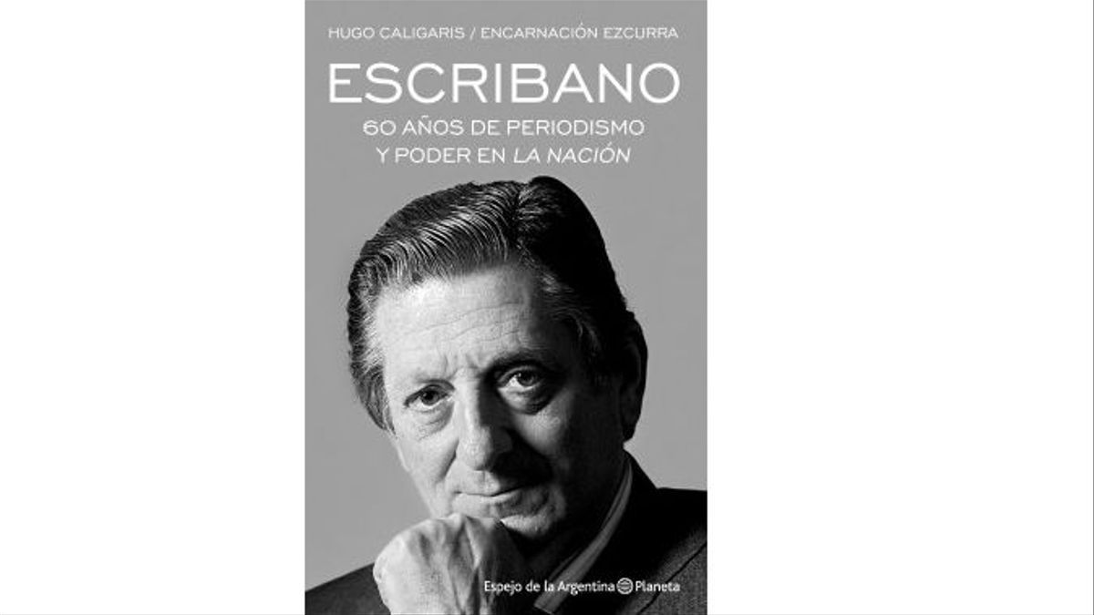 Escribano. 60 años de periodismo y poder en La Nación
