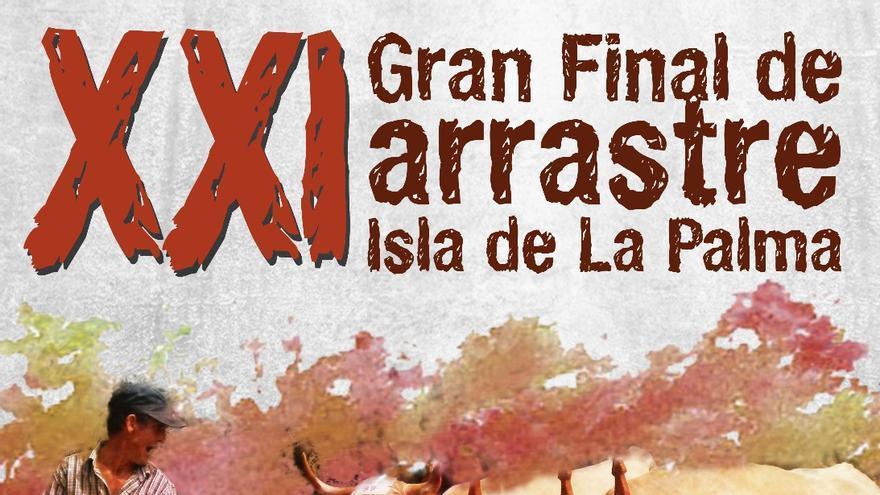 Cartel de la XXI Final de Arrastre.